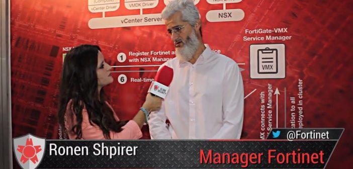 VMWorld: Ronen Shpirer, Fortinet « la sécurité du Cloud ne commence pas dans le Cloud »