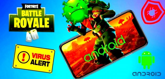 Fortnite android malware